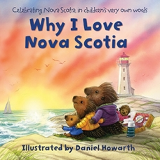 Why I Love Nova Scotia Board book  by Daniel Howarth
