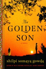 The Golden Son Hardcover  by Shilpi Somaya Gowda