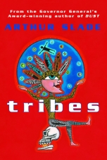 Tribes Paperback  by Arthur Slade