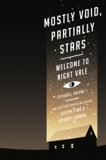 Mostly Void, Partially Stars Paperback  by Joseph Fink