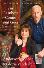 The Rainbow Comes and Goes Hardcover  by Anderson Cooper