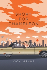 Short for Chameleon Paperback  by Vicki Grant