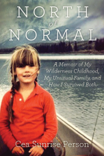 North Of Normal Hardcover  by Cea Sunrise Person