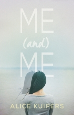 Me and Me Paperback  by Alice Kuipers