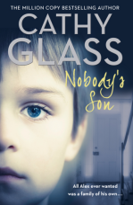 Nobody's Son: All Alex ever wanted was a family of his own Paperback  by Cathy Glass
