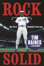Rock Solid Hardcover  by Tim Raines