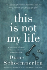 This Is Not My Life Paperback  by Diane Schoemperlen