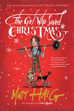 The Girl Who Saved Christmas Hardcover  by Matt Haig