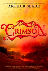Crimson Hardcover  by Arthur Slade