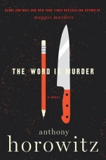 The Word Is Murder Hardcover  by Anthony Horowitz