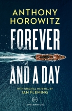 Forever and a Day Hardcover  by Anthony Horowitz