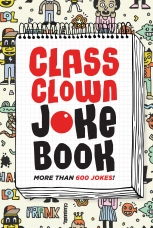 Class Clown Joke Book Paperback  by HarperCollins Publishers Canada