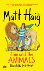 Evie and the Animals Hardcover  by Matt Haig